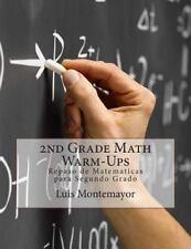 2nd Grade Math Warm-Ups : Repaso de Matematicas para Segundo Grado by Luis...