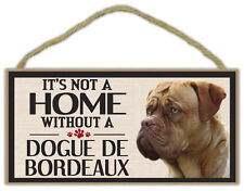 Wood Sign: It's Not A Home Without A Dogue De Bordeaux   Dogs, Gifts