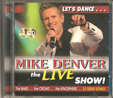 MIKE DENVER - THE LIVE SHOW...LETS DANCE 2CD NEW COUNTRY & IRISH