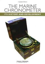 The Marine Chronometer: Its History and Development by John Cronin Hardcover B