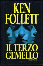 KEN FOLLETT - IL TERZO GEMELLO - MONDADORI - PRIMA EDIZIONE NOV.1996