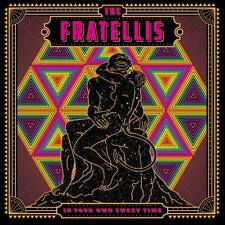 "The Fratellis - In Your Own Sweet Time (NEW 12"" VINYL LP)"