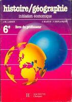Histoire-géographie : Livre du professeur 6e - Collectif - Li - 293004 - 2374449