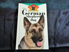 The German Shepherd Dog: An Owner's Guide to a Happy Healthy Pet by Liz Palika