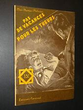 MON ROMAN POLICIER n°430 - Tony Guildé - PAS DE VACANCES POUR LES TUEURS - 1956