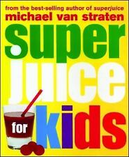 Superjuice for Kids (Superfoods)-ExLibrary