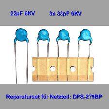 Reparaturset für DPS-279BP 22pF 3x33pF 6KV für PHILIPS 37PFL5603, 42PFL5603
