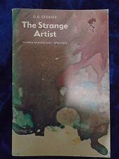 THE STRANGE ARTIST by G R CROSHER - METHUEN 1967 - P/B - UK POST £3.25
