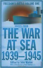 The War At Sea 1939-45: Freedom's Battle,John Winton