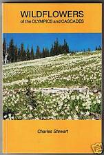 Wildflowers of the Olympics and Cascades - Charles Stewart 1998