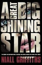 A Great Big Shining Star,Griffiths, Niall,New Book mon0000093424