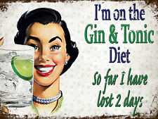 I'm On The Gin & Tonic Diet, Funny Retro Metal Plaque, Pub, Bar, KItchen