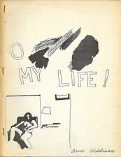 O My Life! Anne Waldman POETRY 1969 Poet's Uncommon Second Book Angel Hair