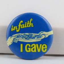 Vintage Church Pin - In Faith I Gave - Celluloid Pin