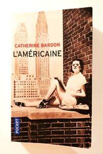 L'Américaine de Catherine BARDON | Livre en français | état très bon