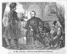 "ROUMANIE ROMANIA "" INTERIEUR MAISON BUCAREST BUCURESTI"" GRAVURE ENGRAVING 1861 ?"