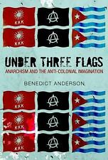 Under Three Flags: Anarchism and the Anti-Colonial Imagination-ExLibrary