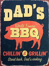Dads BBQ chillin n grillin Retro metal Aluminium Sign vintage ,pub , man cave.