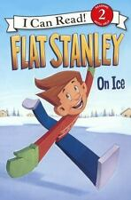 FLAT STANLEY ON ICE - BROWN, JEFF (CRT)/ HOURAN, LORI HASKINS (CON)/ PAMINTUAN,
