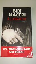 Bibi Naceri - A l'arrache