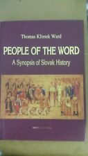 People of the word: A synopsis of Slovak history Hardcover – 2000 by Thomas Klim