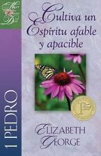 Una Mujer Conforme Al Corazón de Dios: Cultiva un Espíritu Afable y Apacible...