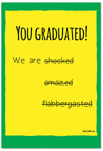 1 Funny Graduation Card - Shocked And Amazed Grad C1548GDG