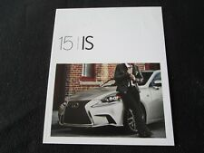 2015 Lexus IS250 IS350 F Sport Brochure IS F Sport 250 350 Sales Catalog