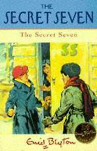 Secret Seven: 1: The Secret Seven, Blyton, Enid, Excellent Book