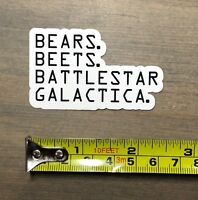 "Bears Beets Battlestar Galactica Sticker 2.5"" The Office Dwight Schrute PO"