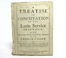 TRENT COUNCIL Treatise Confutation of the Latin Service Practised DANIEL WHITBY