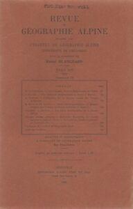 Blanchard : revue de géographie alpine, tome XVI, fascicule IV, 1928
