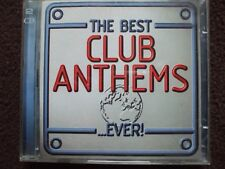 VA - The Best Club Anthems...Ever !.Double CD.Both Discs Are In VGC