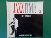 CD CHET BAKER   JAZZ TIME FABBRI 3  NUOVISSIMO