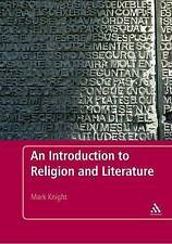 Introduction to Religion and Literature, Knight, Mark, Very Good, Paperback
