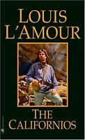 The Californios by Louis LAmour