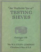 Profitable Use of Testing Sieves, Catalog 53, W.S. Tyler Company, Cleveland Ohio