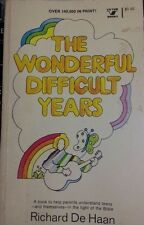 Wonderful Difficult Years by Richard W. De Haan and Herbert Vander Lugt...