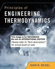 Principles of Engineering Thermodynamics by Dr John R Reisel-Int Ed PaperBack