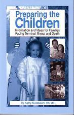 Preparing the Children: Information & Ideas for Fa