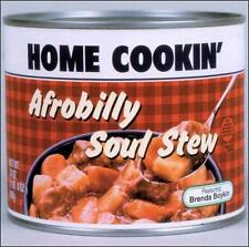 Afrobilly Soul Stew, HOME COOKIN', Good