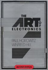 The Art of Electronics by Paul Horowitz and Winfield Hill (1989, Hardcover,...
