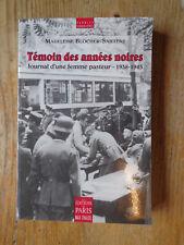 Blocher-Saillens Témoin des années noires Journal d'une Femme Pasteur 1938 1945