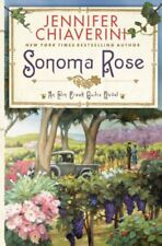 Sonoma Rose (Elm Creek Quilts Novels (Simon & Schu