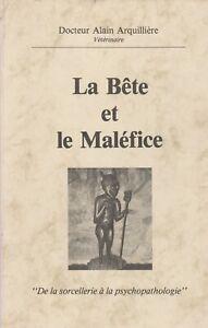 A Arquillière - La bete et le maléfice, de la sorcellerie a la psychopathologie