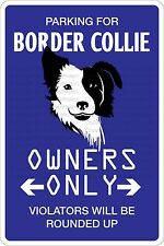 Metal Sign Parking For Border Collie 8� x 12� Aluminum Ns 423