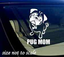 "Pug Mom Decal Sticker-white- Car Window Bumper I Love My Rescue Dog 3.5"" x 5.5"""