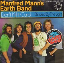 """MANFRED MANN'S EARTH BAND – Don't Kill It Carol/Blinded By The light (1979 7"""")"""