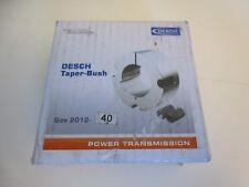Desch TAPER BUSH Buchse Spannbuchse Type 2012 Bohrung 40mm | NEU | OVP