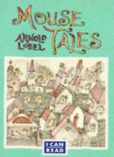 Mouse Tales (I Can Read) By Arnold Lobel